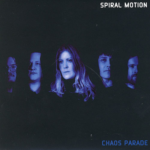 Chaos Parade by Spiral Motion