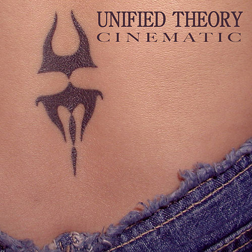 Cinematic by Unified Theory