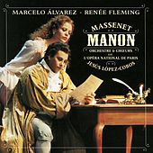 Manon by Marcelo Alvarez; Renee Fleming