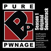 Pure Pwnage Season 1 Soundtrack by Various Artists