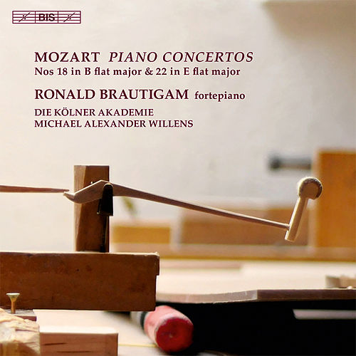 Mozart: Piano Concertos Nos. 18 & 22 by Ronald Brautigam