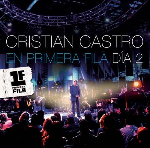 Cristian Castro en Primera Fila - Día 2 by Cristian Castro