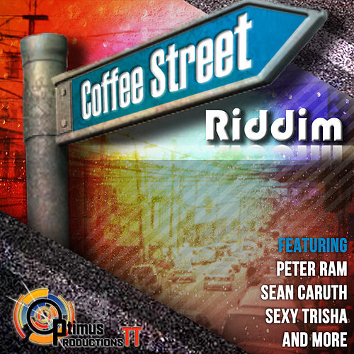 Coffee Street Riddim by Various Artists