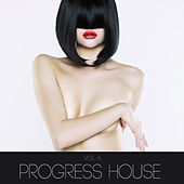 Progress House, Vol. 6 by Various Artists