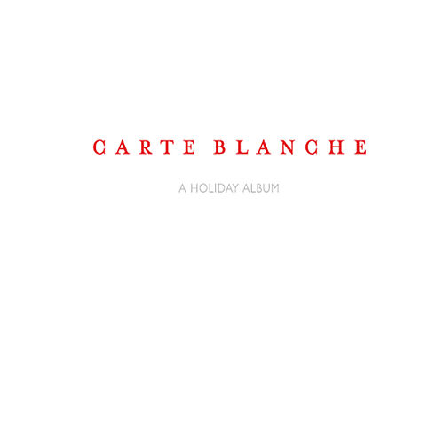 A Holiday Album by Carte Blanche