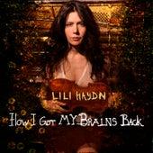 How I Got My Brains Back by Lili Haydn