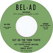 Out On The Town Tonite by Roy Porter Sound Machine