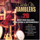 20 Great Irish Ballads, Rebel Songs & Instrumentals by Dublin City Ramblers