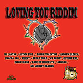 Loving You Riddim by Various Artists