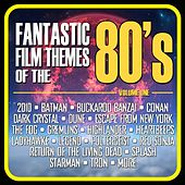 Fantastic Film Themes from the 80's, Vol. 1 by Various Artists