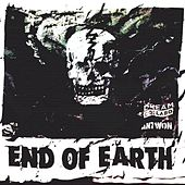 End of Earth by Antwon
