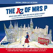 The Az of Mrs P - Original London Cast Recording by Various Artists