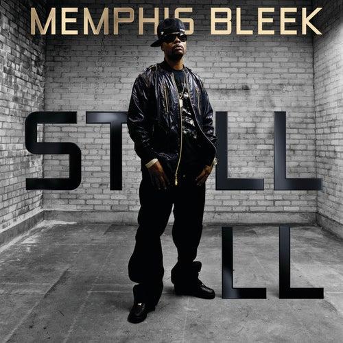Still Ill - Single von Memphis Bleek