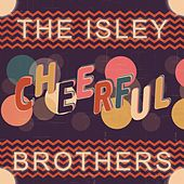 Cheerful von The Isley Brothers