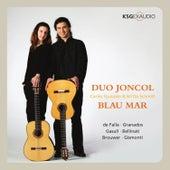 Falla, Granados, Gasull, Bellinati, Brouwer & Gismonti: Blau Mar by Duo Joncol