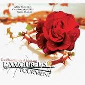 Machaut: L'amoureus tourment by Various Artists