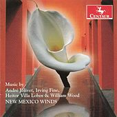 Music by Jolivet, Fine, Villa Lobos & Wood by New Mexico Winds