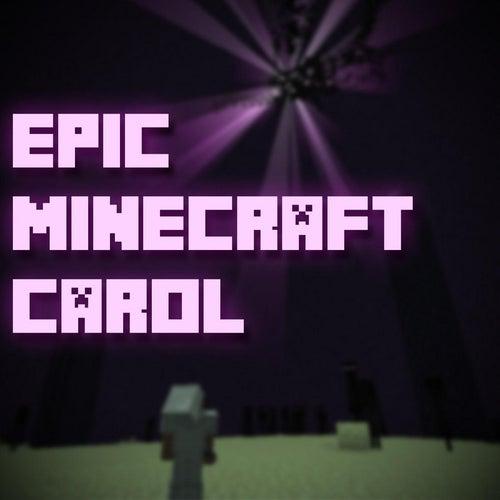 Epic Minecraft Carol by Pedro Esparza