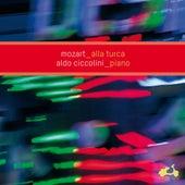 Mozart: Alla Turca by Aldo Ciccolini