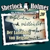Die Originale - Fall 20: Der Landadel von Reigate by Sherlock Holmes