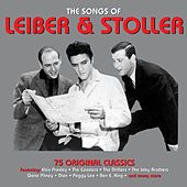 The Songs of Leiber & Stoller - 75 Original Classics von Various Artists