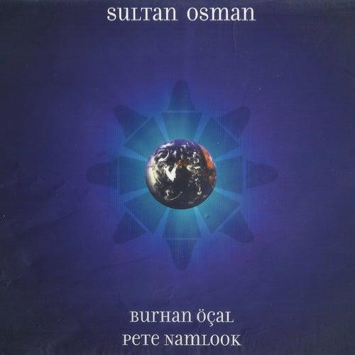 Sultan Osman by Burhan Ocal
