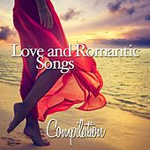 Love and Romantic Songs Compilation by Various Artists