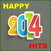 Happy Hits 2014 by Various Artists