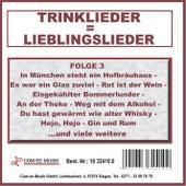 Trinklieder = Lieblingslieder, Folge 3 by Various Artists