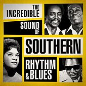 The Incredible Sound of Southern Rhythm & Blues von Various Artists