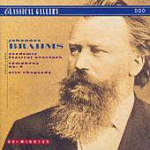 Brahms: Academic Festival Overture, Symphony No .4 in E Minor, Alto Rhapsody by Various Artists