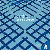 Cardiac by Ron Ractive