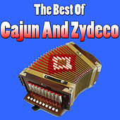 The Best Of Cajun And Zydeco by Various Artists
