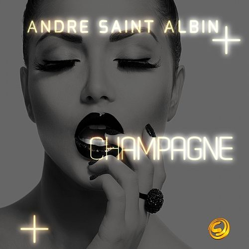 Champagne by Andre Saint-Albin