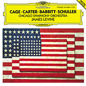 Carter: Variations for Orchestra / Babbitt: Correspondences / Schuller: Spectra for Orchestra / Cage: Atlas eclipticalis by Chicago Symphony Orchestra