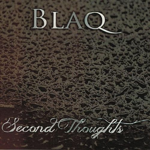 Second Thoughts by Blaq