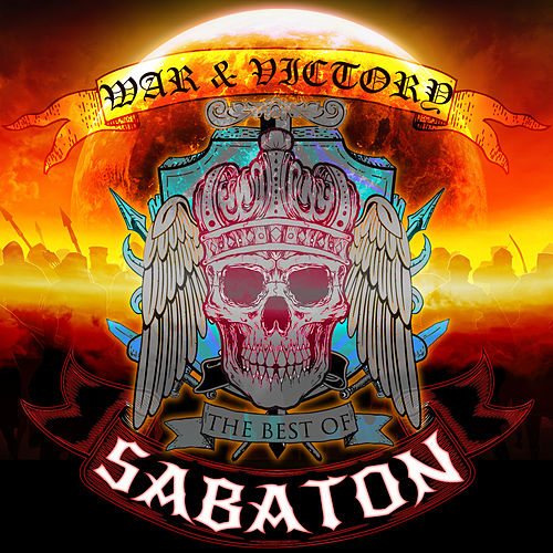 War and Victory: The Best of Sabaton by Sabaton