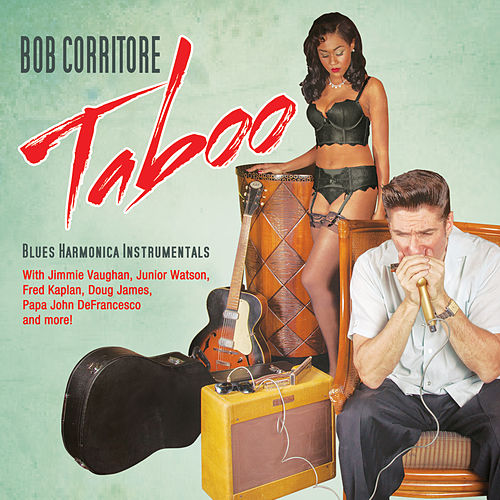 Taboo by Bob Corritore
