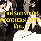 The Sound of Northern Soul, Vol. 1 von Various Artists