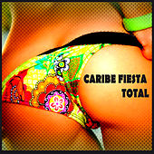 Caribe Fiesta Total 2014 by Various Artists