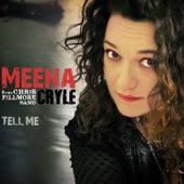 Tell Me by Meena