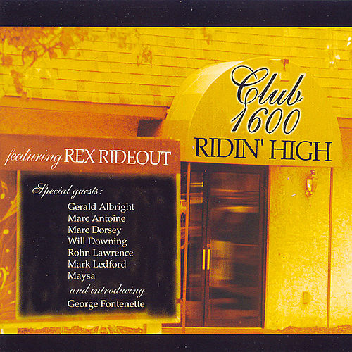 Ridin' High by Rex Rideout