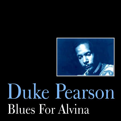 Blues for Alvina by Duke Pearson