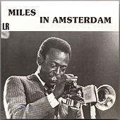 Miles In Amsterdam (Live) by Miles Davis