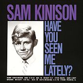 Have You Seen Me Lately? by Sam Kinison