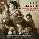 Richard Blackford: Voices of Exile by New ondon Children's Choir