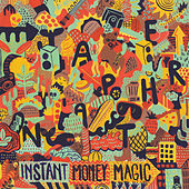 Instant Money Magic by Japanther
