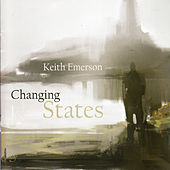 Changing States by Keith Emerson