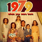 When You Were Born 1979 by Various Artists