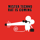 Mister Techno Rat Is Coming by Various Artists